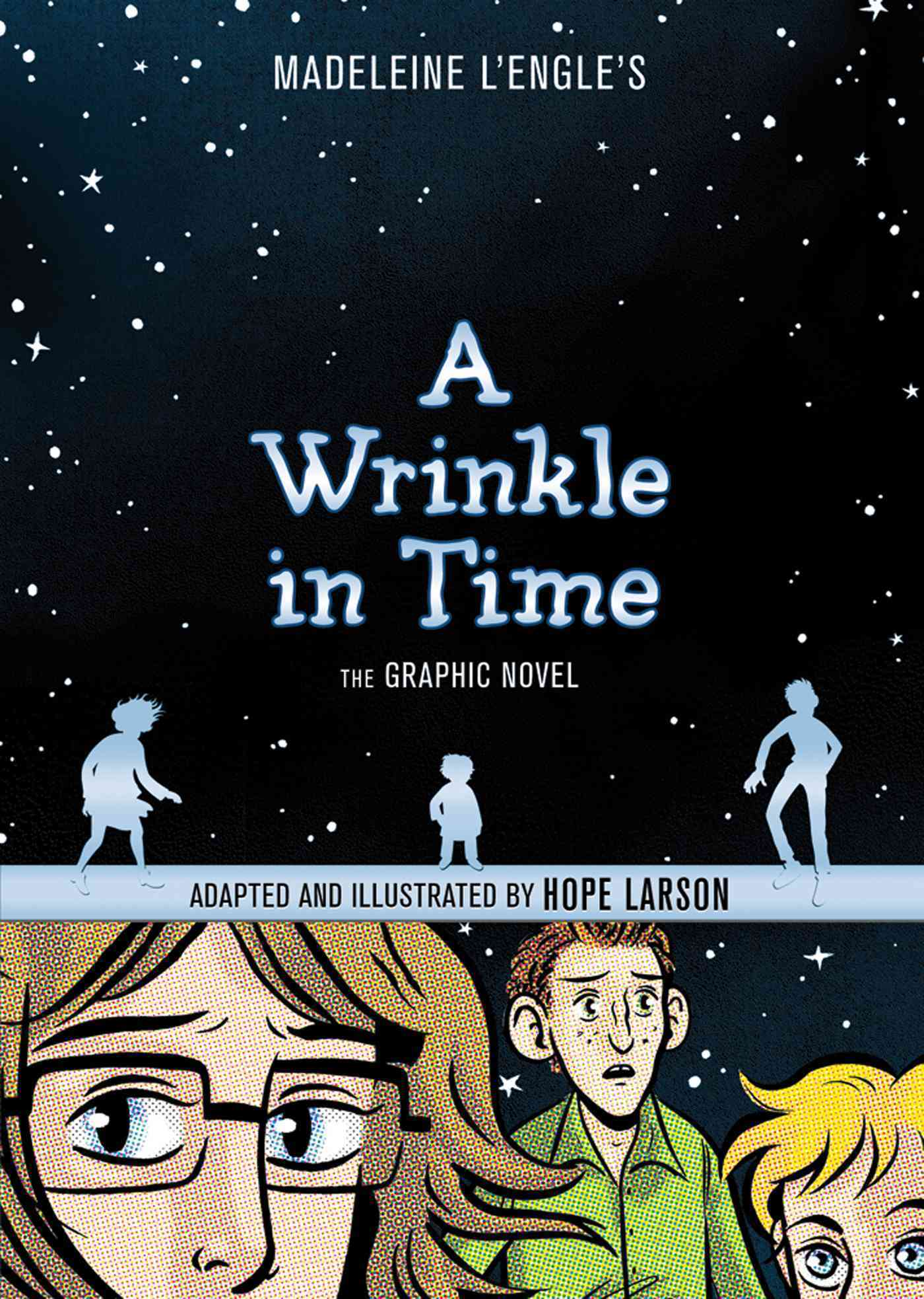 A Wrinkle in Time By L'Engle, Madeleine/ Larson, Hope (ILT)